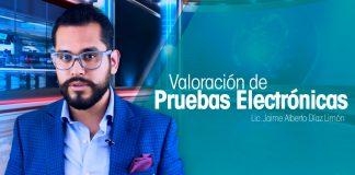 Valoración de Pruebas Electrónicas